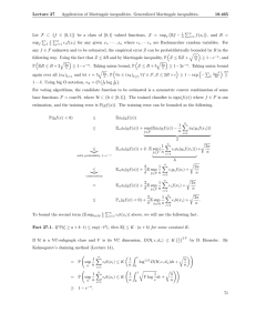 Lecture  27 Application of Martingale inequalities.  Generalized Martingale inequalities. 18.465 �