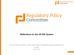 Reflections on the UK RIA System UCL and ENA Conference: June 2013