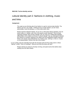 cultural identity part 2: fashions in clothing, music and links