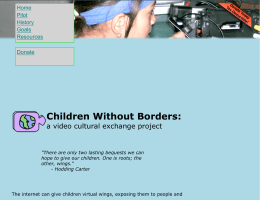 Children Without Borders: a video cultural exchange project Home Pilot