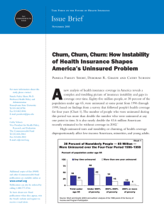 A Issue Brief Churn, Churn, Churn: How Instability of Health Insurance Shapes
