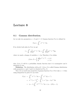 Lecture 8 8.1 Gamma distribution.