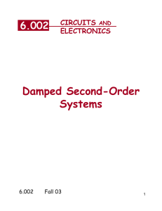 Damped Second-Order Systems 6.002 CIRCUITS