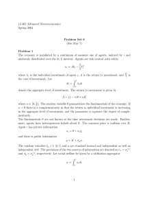 14.462 Advanced Macroeconomics Spring 2004 Problem  Set  6 (due May 7)