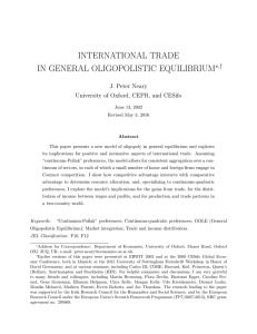 INTERNATIONAL TRADE IN GENERAL OLIGOPOLISTIC EQUILIBRIUM ∗,† J. Peter Neary