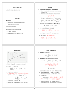 LECTURE 24 Review Maximum likeliho d estimation o