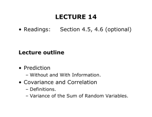 LECTURE 14 • Readings: Section 4.5, 4.6 (optional) • Prediction