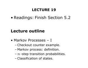 • Readings: Finish Section 5.2 Lecture outline LECTURE 19