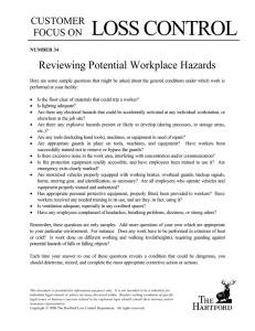 LOSS CONTROL Reviewing Potential Workplace Hazards CUSTOMER FOCUS ON