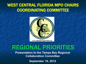 REGIONAL PRIORITIES WEST CENTRAL FLORIDA MPO CHAIRS COORDINATING COMMITTEE