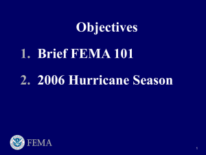Objectives Brief FEMA 101 2006 Hurricane Season 1.
