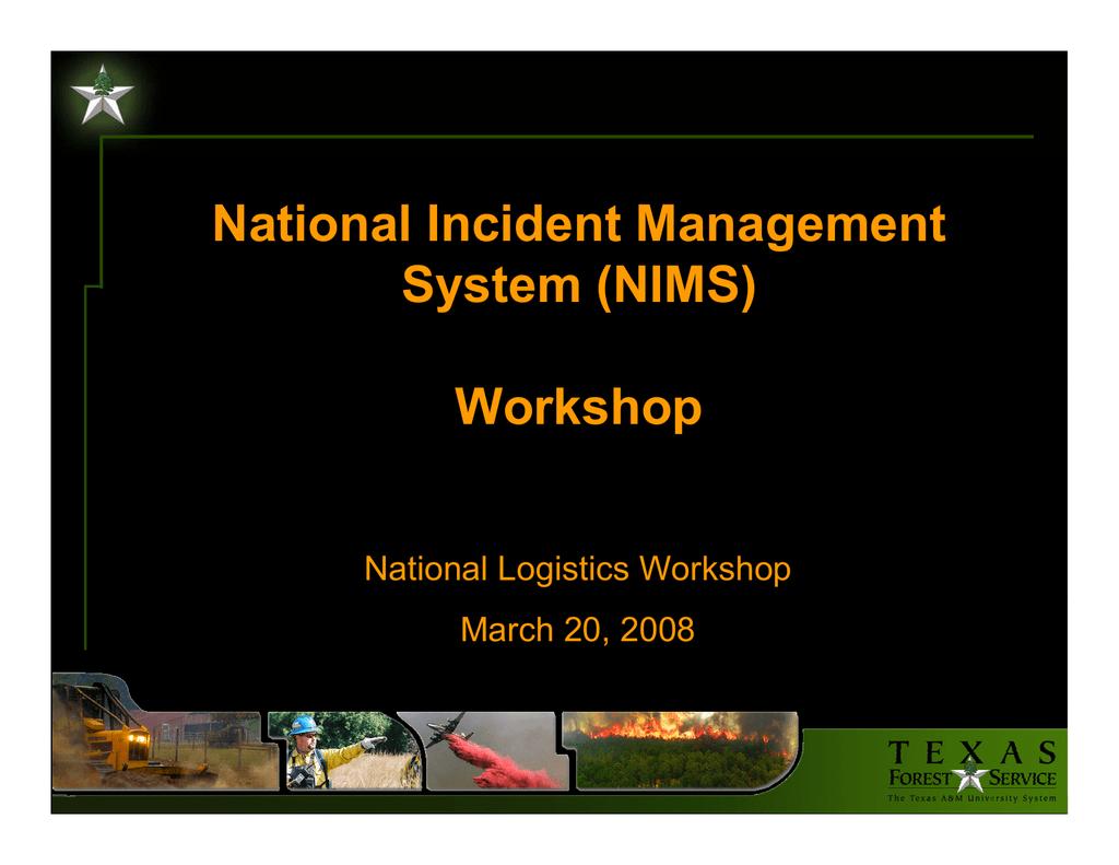 National Incident Management System Nims Workshop National Logistics Workshop