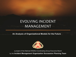 EVOLVING INCIDENT MANAGEMENT An Analysis of Organizational Models for the Future