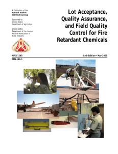 Lot Acceptance, Quality Assurance, and Field Quality Control for Fire