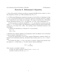 Exercise 8. Boltzmann's Equation.