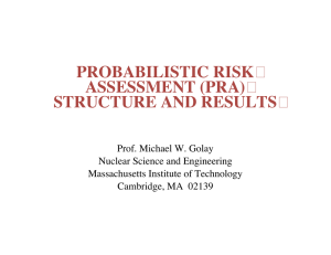 PROBABILISTIC RISK ASSESSMENT (PRA) STRUCTURE AND RESULTS �
