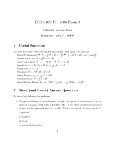 ESG 8.022 Fall 2006 Exam 3 1  Useful  Formulae