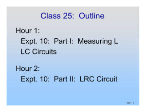 Class 25:  Outline Hour 1: LC Circuits