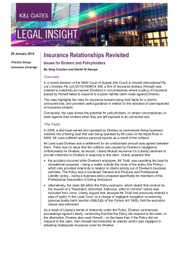 Insurance Relationships Revisited Issues for Brokers and Policyholders Overview