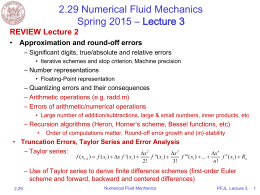 2.29 Numerical Fluid Mechanics Spring 2015 – Lecture 3 REVIEW Lecture 2 •