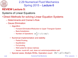 2.29 Numerical Fluid Mechanics Spring 2015 – Lecture 6 REVIEW Lecture 5: