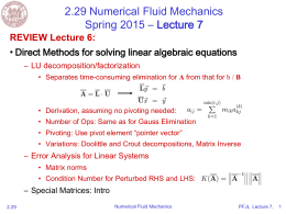 2.29 Numerical Fluid Mechanics Spring 2015 – Lecture 7 REVIEW Lecture 6: