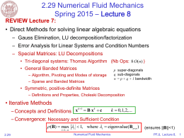 2.29 Numerical Fluid Mechanics Spring 2015 – Lecture 8 REVIEW Lecture 7:
