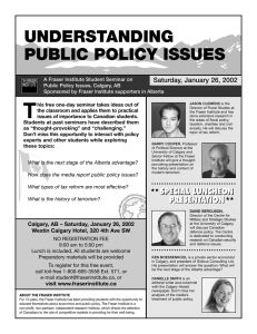 UNDERSTANDING PUBLIC POLICY ISSUES Saturday, January 26, 2002
