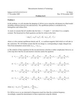 Massachusetts Institute of Technology  Subject 6.651J/8.613J/22.611J R. Parker