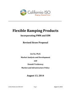Flexible Ramping Products  __________________________________________ Incorporating FMM and EIM