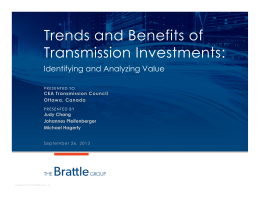 Trends and Benefits of Transmission Investments: Identifying and Analyzing Value CEA Transmission Council