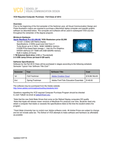 Prior to the beginning of the first semester of the... VCD Required Computer Purchase - Fall Class of 2015 Overview