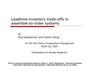 Leadtime-inventory trade-offs in assemble-to-order systems by Paul Glasserman and Yashan Wang