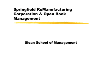 Springfield ReManufacturing Corporation & Open Book Management Sloan School of Management