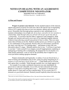 NOTES ON DEALING WITH AN AGGRESSIVE COMPETITIVE NEGOTIATOR