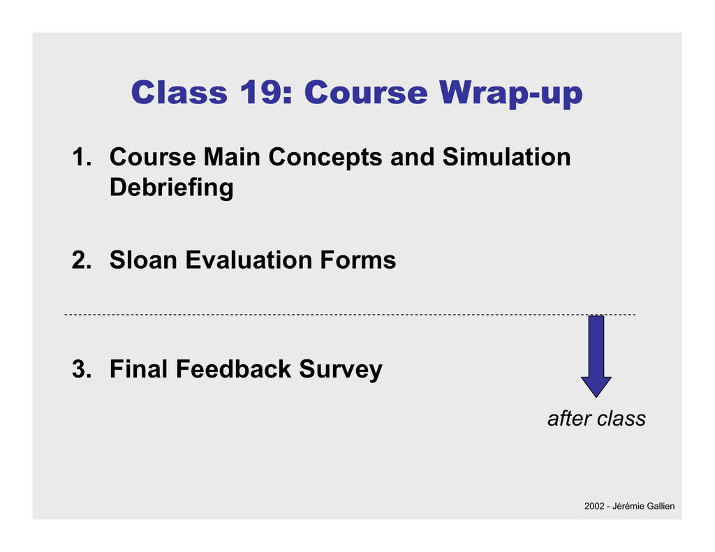 Class 19: Course Wrap-up 1  Course Main Concepts and Simulation
