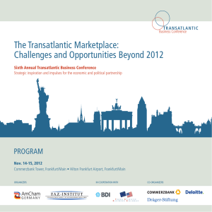 The Transatlantic Marketplace: Challenges and Opportunities Beyond 2012  PROGRAM