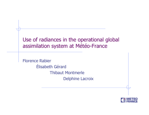 Use of radiances in the operational global assimilation system at Météo-France