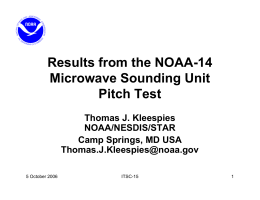 Results from the NOAA-14 Microwave Sounding Unit Pitch Test Thomas J. Kleespies