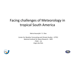 Facing challenges of Meteorology in   tropical South America