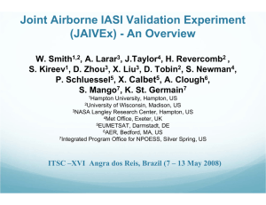 Joint Airborne IASI Validation Experiment (JAIVEx) - An Overview X. Calbet ,