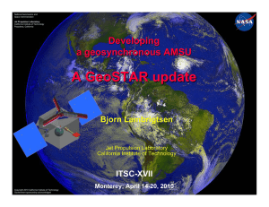 A GeoSTAR update Developing a geosynchronous AMSU ITSC-XVII