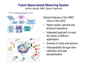 Future Space-based Observing System General features of the WMO