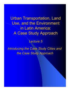 Urban Transportation, Land Use, and the Environment in Latin America: