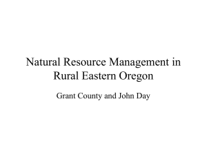 Natural Resource Management in Rural Eastern Oregon Grant County and John Day