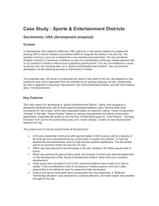Case Study : Sports & Entertainment Districts Sacremento, USA (development proposal) Context