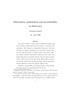 Information, polarization and accountability in democracy Christian Schultz 22. April 2004