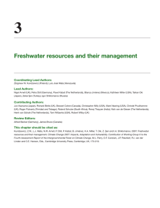 3 Freshwater resources and their management Coordinating Lead Authors: Lead Authors: