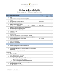 Medical Assistant Skills List (Cross-referenced with Patient Care Technician)  General Responsibilities