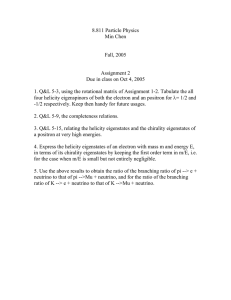 8.811 Particle Physics Min Chen Fall, 2005 Assignment 2